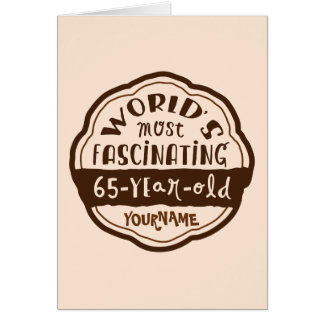 World s Most Fascinating 65-Year-Old Brown Peach Greeting Cards