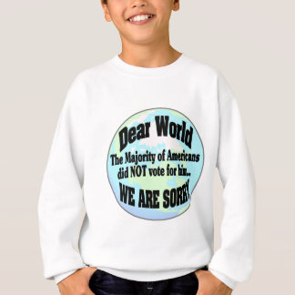 world sorry2 sweatshirt