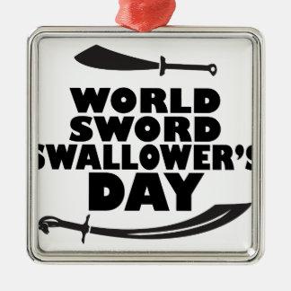World Sword Swallower's Day - Appreciation Day Metal Ornament