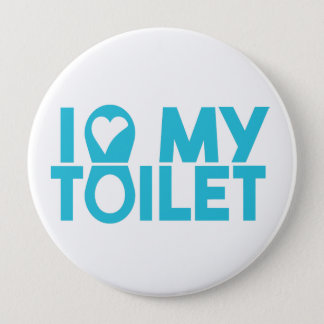 "World Toilet Day ""I Love My Toilet"" Button"