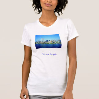 world_trade_center, Never forget. T-Shirt