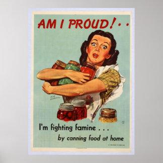 World War II Poster - AM I PROUD!
