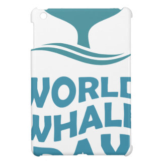 World Whale Day - 18th February - Appreciation Day Case For The iPad Mini