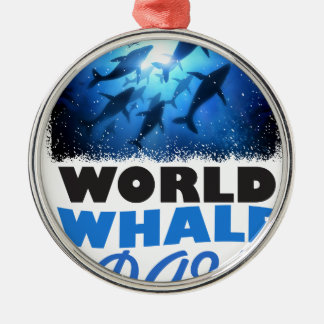World Whale Day - Appreciation Day Metal Ornament