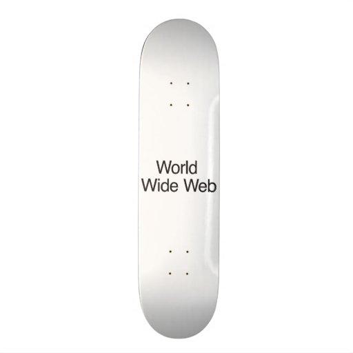 World Wide Web Skate Deck