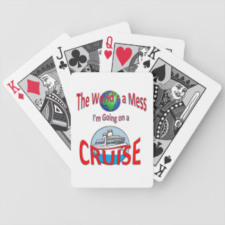World's a Mess Cruise Humor Bicycle Playing Cards