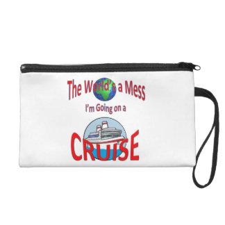 World's a Mess Cruise Humor Wristlet