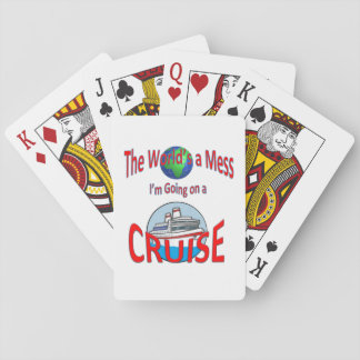 World's a Mess Funny Cruise Playing Cards