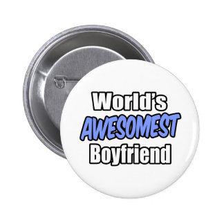 World's Awesomest Boyfriend 6 Cm Round Badge