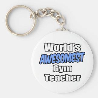 World's Awesomest Gym Teacher Key Chains