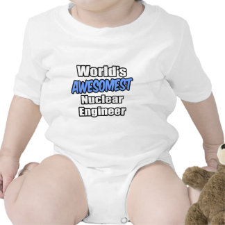World's Awesomest Nuclear Engineer Baby Bodysuit