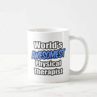 World's Awesomest Physical Therapist Coffee Mug