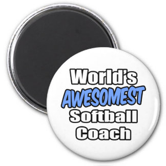 World's Awesomest Softball Coach Fridge Magnets