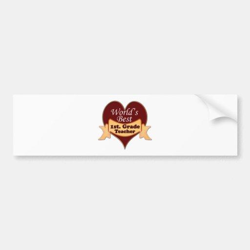 World's Best 1st. Grade Teachr Bumper Sticker