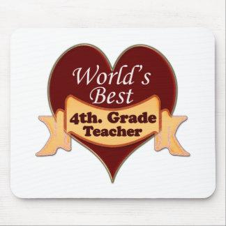 World's Best 4th. Grade Teacher Mouse Pad