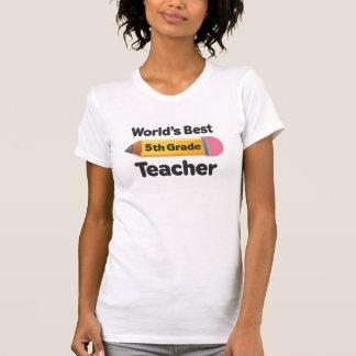Worlds Best 5th Grade Teacher Pencil T-Shirt