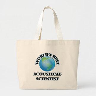 World's Best Acoustical Scientist Canvas Bags