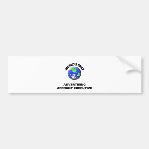 World's Best Advertising Account Executive Bumper Stickers