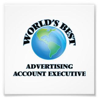 World's Best Advertising Account Executive Photo Print