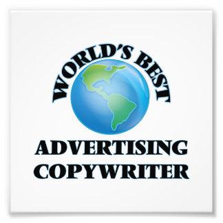 World's Best Advertising Copywriter Photo Print