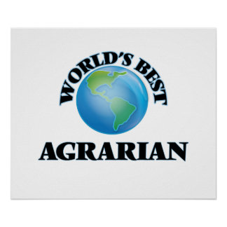World's Best Agrarian Poster
