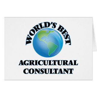 World's Best Agricultural Consultant Greeting Cards