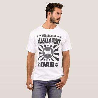 WORLD'S BEST ALASKAN HUSKY DAD T-Shirt