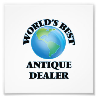 World's Best Antique Dealer Photo Art