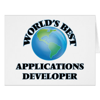 World's Best Applications Developer Greeting Cards