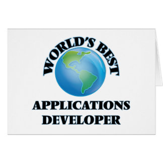 World's Best Applications Developer Greeting Card