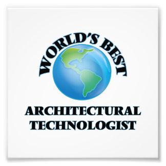 World's Best Architectural Technologist Photo Art