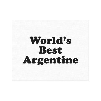 World's Best Argentine Canvas Print
