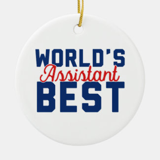 World's Best Assistant Ceramic Ornament