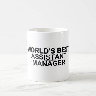 World's best Assistant (to the regional) Manager Coffee Mug