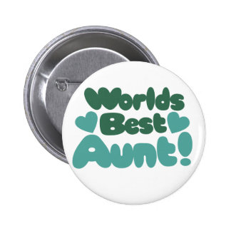 Worlds Best Aunt 6 Cm Round Badge