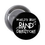 World's Best Band Director 6 Cm Round Badge