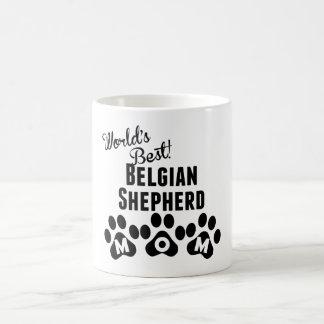 World's Best Belgian Shepherd Mom Magic Mug