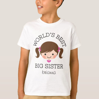 Worlds best big sister brown hair personalized tee shirt