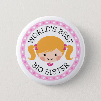 Worlds best big sister cartoon girl blond hair 6 cm round badge