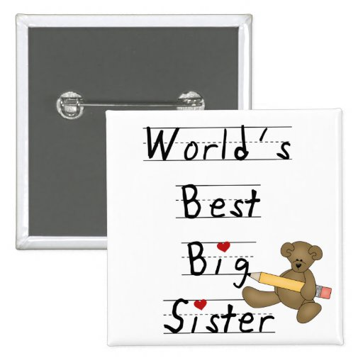 World's Best Big Sister Tshirts and Gifts Pinback Button