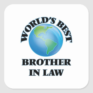 World's Best Brother-in-Law Square Stickers
