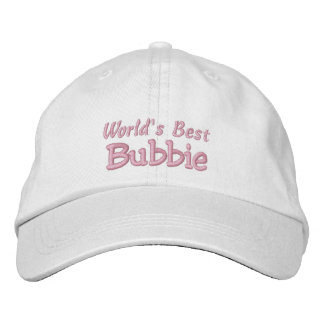 World's Best Bubbie-Grandparent's Day OR Birthday Embroidered Hats