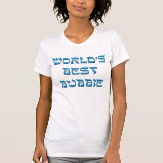 Worlds Best Bubbie T-Shirt