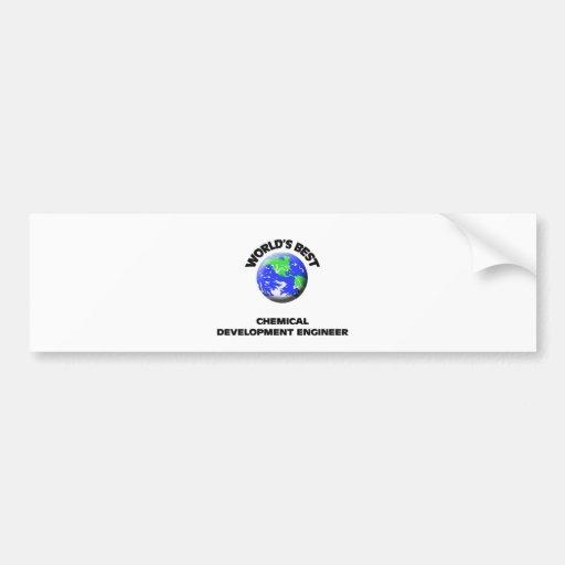 World's Best Chemical Development Engineer Bumper Sticker