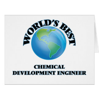 World's Best Chemical Development Engineer Greeting Card