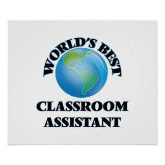 World's Best Classroom Assistant Print