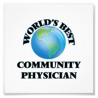 World's Best Community Physician Photo Art
