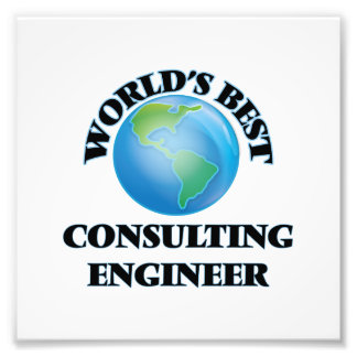 World's Best Consulting Engineer Photo Print