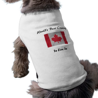 World's best country to live in canada flag dog t- sleeveless dog shirt