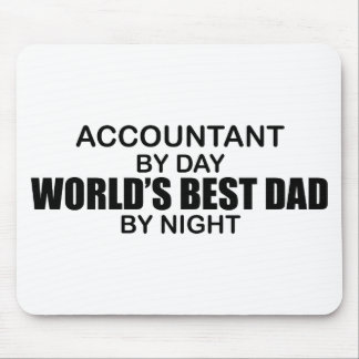 World's Best Dad by Night - Accountant Mouse Pad